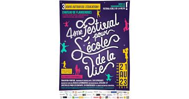 Festival pour l'école de la vie!